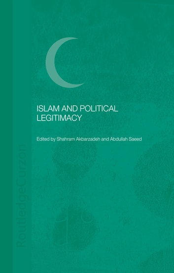 Islam and Political Legitimacy ebook by