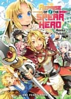 The Reprise of the Spear Hero Volume 1 ebook by Aneko Yusagi
