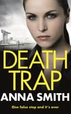 Death Trap - Rosie Gilmour 8 ebook by