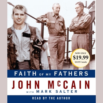 Faith of My Fathers audiobook by John McCain,Mark Salter