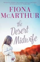 The Desert Midwife ebook by