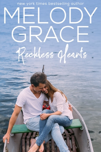 Reckless Hearts ebook by Melody Grace