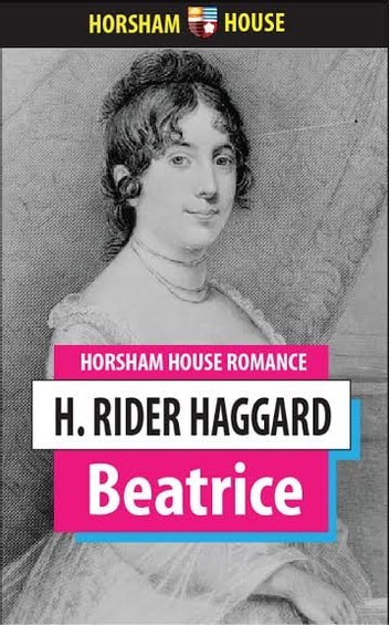 Beatrice ebook by H. Rider Haggard