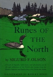 Runes of the North ebook by Sigurd F Olson