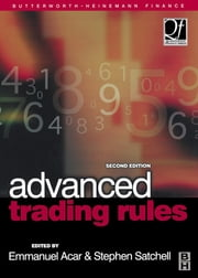 Advanced Trading Rules ebook by Emmanual Acar,Stephen Satchell