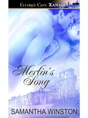 Merlin's Song ebook by Samantha Winston