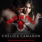 Paid In Full audiobook by Chelsea Camaron