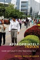Appropriately Indian ebook by Smitha Radhakrishnan
