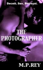 The Photographer ebook by