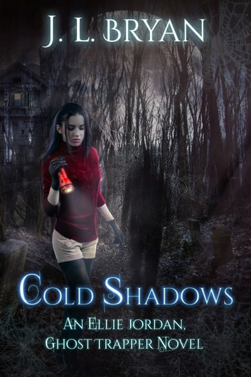 Cold Shadows ebook by JL Bryan