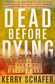 Dead Before Dying ebook by Kerry Schafer