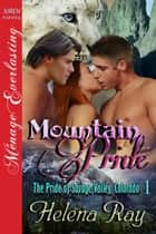 Mountain Pride ebook by Helena Ray