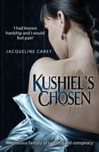 Kushiel's Chosen eBook by Jacqueline Carey