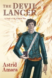 The Devil Lancer ebook by Astrid Amara