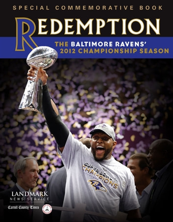 Redemption - The Baltimore Ravens' 2012 Championship Season ebook by Landmark News Service
