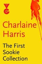 The First Sookie eBook Collection ebook by Charlaine Harris