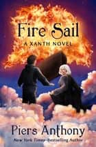 Fire Sail ebook by Piers Anthony