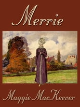 Merrie ebook by Maggie MacKeever