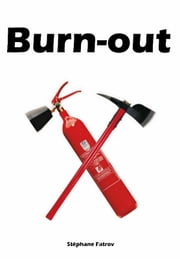 Burn-out ebook by Stéphane fatrov