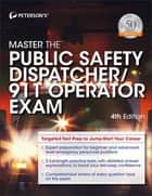 Master the Public Safety Dispatcher/911 Operator Exam ebook by Peterson's