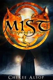 Mist - Book Two in the World of Shadows ebook by Cheree Alsop