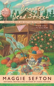 Dropped Dead Stitch ebook by Maggie Sefton