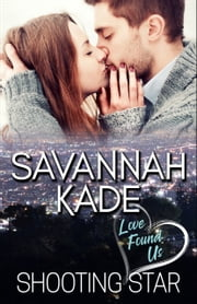 Shooting Star ebook by Savannah Kade
