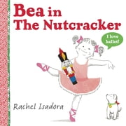 Bea in The Nutcracker ebook by Rachel Isadora,Rachel Isadora