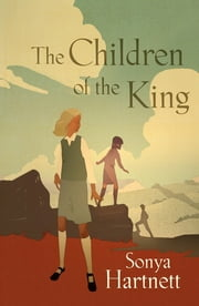 Children of the King ebook by Sonya Hartnett