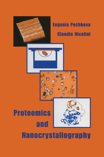 Proteomics and Nanocrystallography ebook by Eugenia Pechkova,C. Nicolini