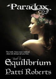 Paradox - Equilibrium (book 4) ebook by Patti Roberts