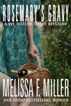 Rosemary's Gravy ebook by Melissa F. Miller