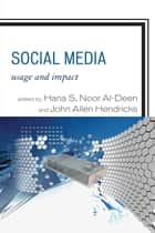 Social Media ebook by Hana S. Noor Al-Deen,John Allen Hendricks