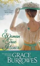 A Woman of True Honor ebook by