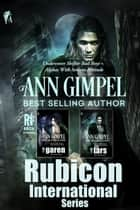 Rubicon International Series Bundle ebook by Ann Gimpel