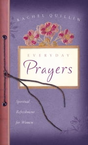 Everyday Prayers ebook by Rachel Quillin