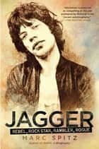 Jagger ebook by Marc Spitz