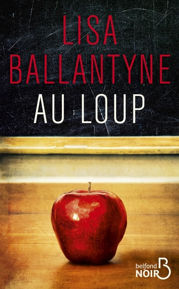 Au loup ebook by Lisa BALLANTYNE