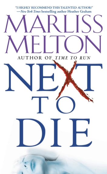 Next to Die ebook by Marliss Melton