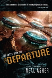 The Departure ebook by Neal Asher