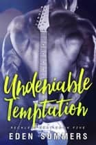 Undeniable Temptation - Reckless Beat ebook by Eden Summers