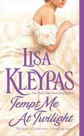 Tempt Me at Twilight ebook by Lisa Kleypas