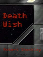 Death Wish ebook by Robert Sheckley