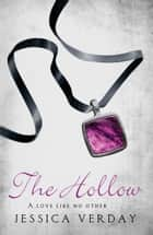 The Hollow ebook by Jessica Verday