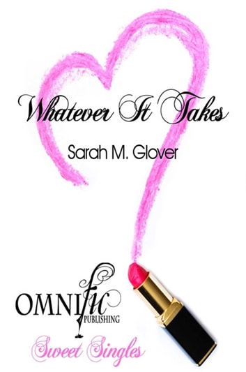 Whatever it Takes ebook by Sarah Glover