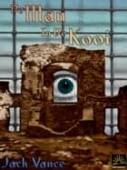 De man in de kooi ebook by Jack Vance