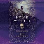 The Bone Witch audiobook by Rin Chupeco