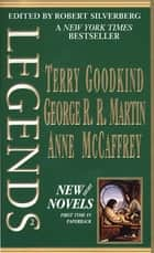 Legends-Vol. 2 Stories By The Masters of Modern Fantasy ebook by Robert Silverberg, Anne McCaffrey, Terry Goodkind,...