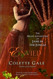 Envied - Jane's Decision ebook by Colette Gale