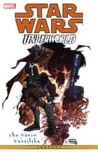 Star Wars - Underworld - The Yavin Vassilika ebook by Mike Kennedy, Carlos Meglia